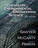 img - for Chemistry for Environmental Engineering and Science book / textbook / text book