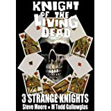 Knight of the Living Dead (3 Strange Knights)