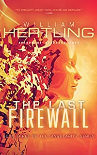The Last Firewall by William Hertling ebook deal