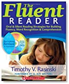 The Fluent Reader (2nd Edition): Oral & Silent Reading Strategies for Building Fluency, Word Recognition & Comprehension