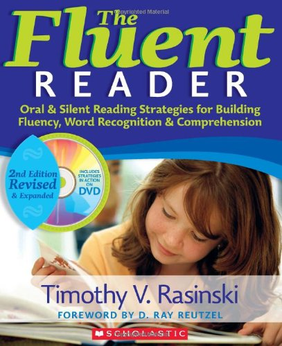 The Fluent Reader (2nd Edition): Oral &amp; Silent Reading...