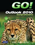 GO! with Microsoft Outlook 2010 Compr...