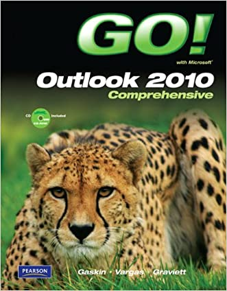 GO! with Microsoft Outlook 2010 Comprehensive