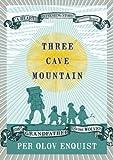 Three Cave Mountain (1585679135) by Per Olov Enquist