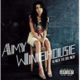 Back To Black (US Explicit Version) ~ Amy Winehouse