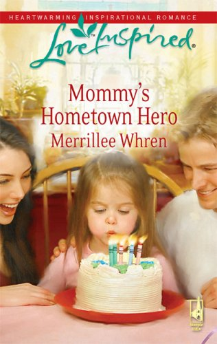 Image of Mommy's Hometown Hero (The Dalton Brothers, Book 2) (Love Inspired #477)