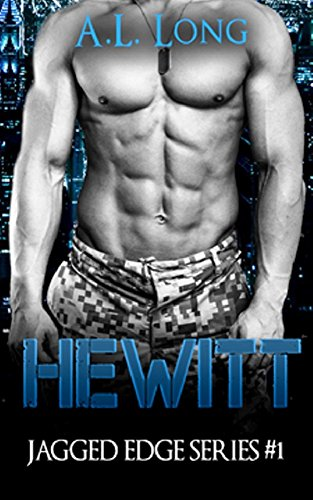 Book: Hewitt - Jagged Edge Series #1 by A. L. Long