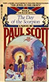 The Day of the Scorpion (0380409232) by Scott, Paul Mark