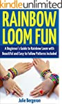 Rainbow Loom Fun: A Beginner's Guide...