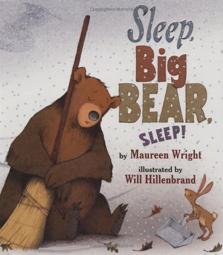 Sleep, Big Bear, Sleep!