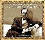 In the Hands of the Master - Vladimir Horowitz