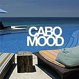 Cabo Mood (Spanish Edition)