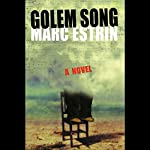 Golem Song: A Novel | Marc Estrin