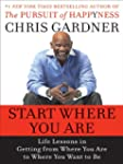 Start Where You Are: Life Lessons in...