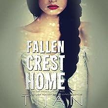 Fallen Crest Home Audiobook by  Tijan Narrated by Saskia Maarleveld, Graham Halstead