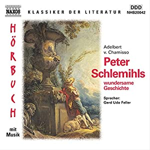 Peter Schlemihls wundersame Geschichte Hörbuch