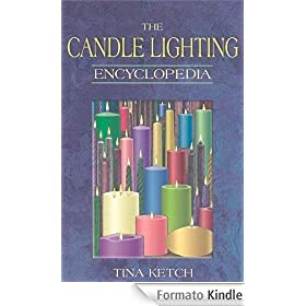 Candle Lighting Encyclopedia (English Edition)