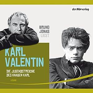 Die Jugendstreiche des Knaben Karl Hörbuch