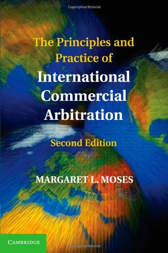 The Principles and Practice of International Commercial Arbitration110740147X