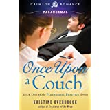 Once Upon a Couch: Book One of the Paranormal Practice Series (Crimson Romance)