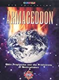 Armageddon: Bible Prophecies and the Predictions of Nostradamus