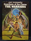 img - for Guardians of the Flame: The Warriors (The Sleeping Dragon / The Sword and the Chain / The Silver Crown) book / textbook / text book