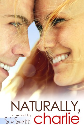 Naturally, Charlie by S. L. Scott