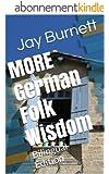MORE German Folk Wisdom: Bilingual Edition (Proverbs from around the World - Bilingual Book 3) (English Edition)