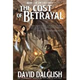 The Cost of Betrayal (The Half-Orcs, Book 2) ~ David Dalglish