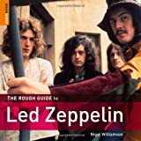 The Rough Guide to Led Zeppelin (Rough Guide Reference)