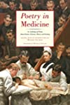 Poetry in Medicine: An Anthology of P...
