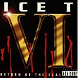 VI: Return Of The Realby Ice T