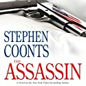 The Assassin (       UNABRIDGED) by Stephen Coonts Narrated by Dennis Boutsikaris