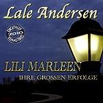 Lili Marleen - Ihre grossen Erfolge