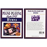 Piano Playing Made Easy: Hymns