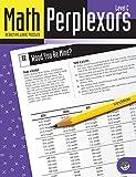 Math Perplexors: Deductive Logic Puzzles, Level C, Grades 5-6