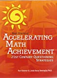 img - for Accelerating Math Achievement: 21st Century Questioning Strategies (Best Practices) book / textbook / text book