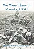 img - for We Were There 2: Memories of WW1 (Once Upon a Wartime) book / textbook / text book