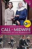 Call the Midwife: Shadows of the Workhouse (The Midwife Trilogy Book 2)