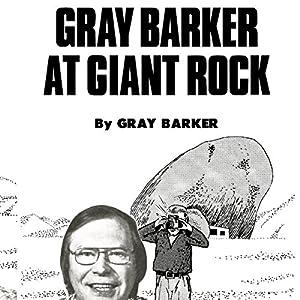 Gray Barker at Giant Rock Audiobook