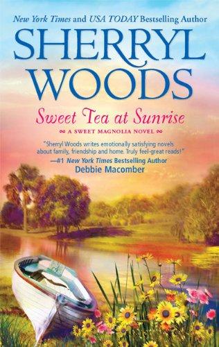 Sweet Tea at Sunrise (Sweet Magnolias)