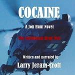 Cocaine: Jon Hunt 03 | Larry Jeram-Croft