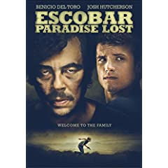 ESCOBAR: PARADISE LOST arrives on Blu-ray and DVD October 6th from Anchor Bay Entertainment