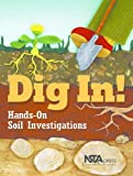 img - for Dig in! Hands-On Soil Investigations book / textbook / text book