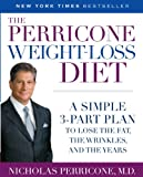 51Rfbu2qAfL. SL160  The Perricone Weight Loss Diet: A Simple 3 Part Plan to Lose the Fat, the Wrinkles, and the Years
