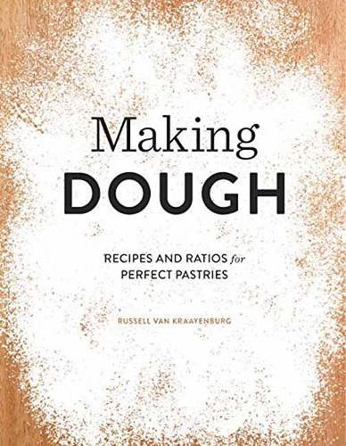 Making Dough: Recipes and Ratios for Perfect Pastries (Van Dough compare prices)