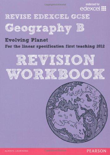 REVISE Edexcel: Edexcel GCSE Geography B Evolving Planet Revision Workbook (REVISE Edexcel GCSE Geography 09)