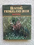 Hunting Fringeland Deer