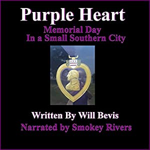 Purple Heart: Memorial Day in a Small Southern City | [Will Bevis]