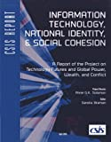 Information Technology, National Identity, and Social Cohesion (CSIS Reports)